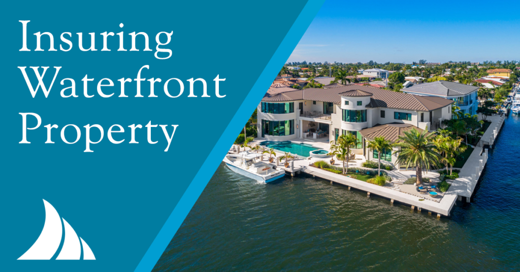 Personal Lines Insuring Waterfront Property