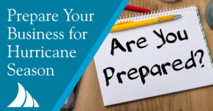 Commercial Lines 5 Ways Businesses Can Prepare for Hurricane Season