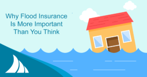 Personal Lines Why Flood Insurance Is More Important Than You Think