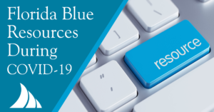 Florida Blue Offering Resources During COVID-19