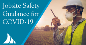 Commercial Lines Jobsite Safety Guidance During COVID 19