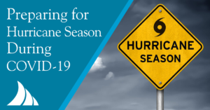 Personal Lines Preparing for Hurricane Season During COVID 19