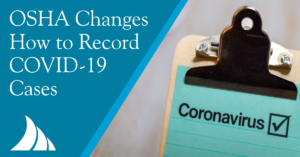 Commercial Lines OSHA Changes Recordkeeping on COVID 19