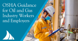 Commercial Lines OSHA Guidance for Oil and Gas Industry Workers and Employers