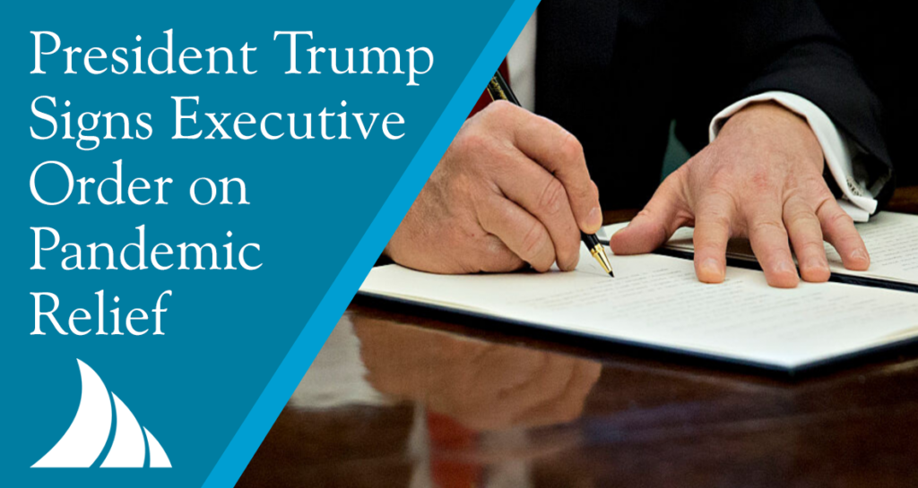 Commercial Lines President Trump Signs Executive Order on Pandemic Relief