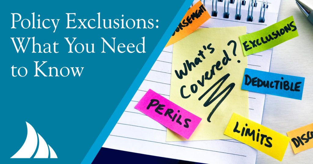 Commercial Lines What You Need to Know About Policy Exclusions