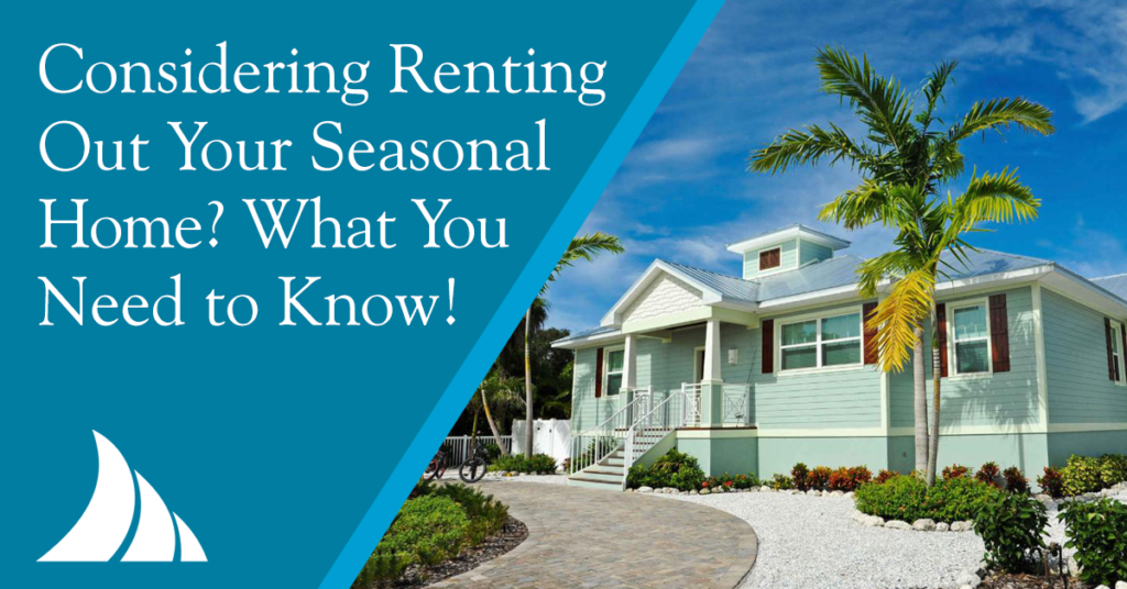 Personal Lines Renting Your Seasonal Home