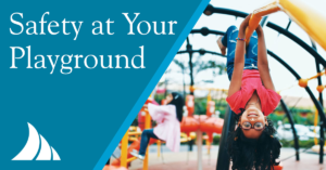 Commercial Lines Safety at Your Playground