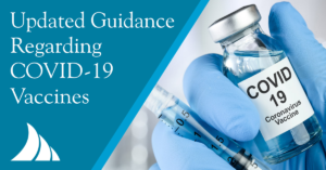Emplyee Benefits Updated Guidance Regarding the COVID 19 Vaccines
