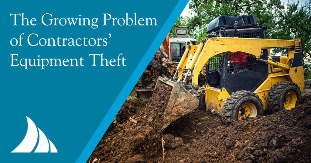 Commercial Lines The Growing Problem of Contractors Equipment Theft