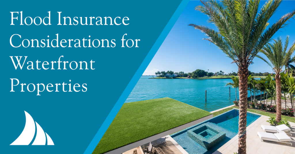 Personal Lines Flood Insurance Considerations for Waterfront Properties