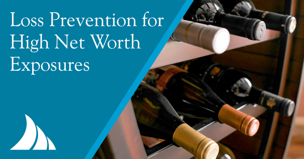 Personal Lines Loss Prevention for High Net Worth Exposures