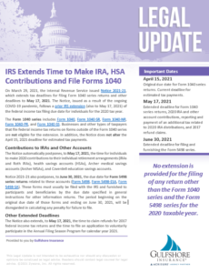 IRS Extends Time to Make IRA, HSA Contributions and File Forms 1040
