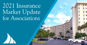Commercial Lines 2021 Insurance Market Update for Associations