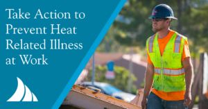 Take Action to Prevent Heat Related Illness at Work